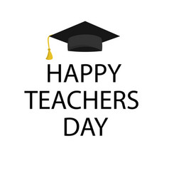Typography banner happy teacher s day vector
