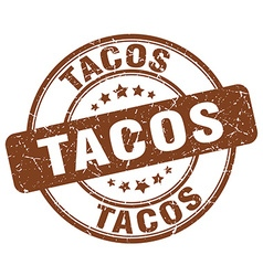 tacos brown grunge round vintage rubber stamp vector image