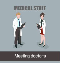Medical staff meeting doctors vector