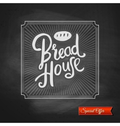 Bread house special offer sign vector
