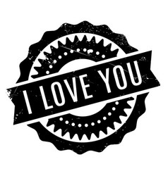 I love you rubber stamp vector
