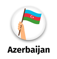 azerbaijan flag in hand round icon vector image
