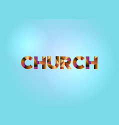 Church concept colorful word art vector