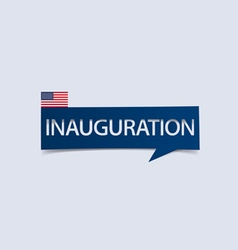 Inauguration day banner isolated vector