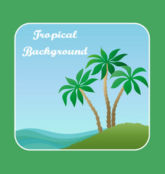 landscape sea island with palm vector image