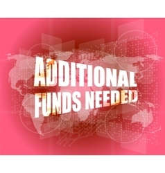 Backgrounds touch screen with additional funds vector