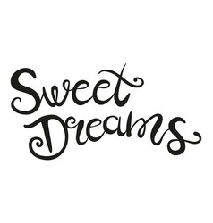 sweet dreams lettering vector image
