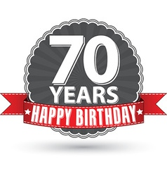 Happy birthday 70 years retro label with red vector