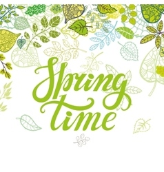 Spring time letteringgreen leavesplant vector
