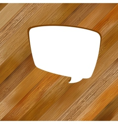 Wooden background with speech bubble EPS8 vector image vector image