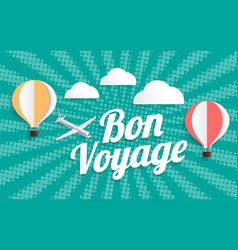 hot air balloon bon voyage on halftone background vector image