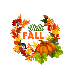 autumn time hello fall greeting poster vector image vector image