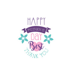 happy mothers day logo template best thank you vector image vector image