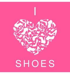 I Love Shoes vector image vector image