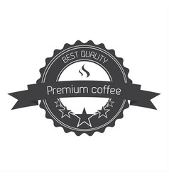 premium coffee quality label vector image vector image