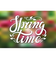 Spring time letteringGreenpink blurred vector image