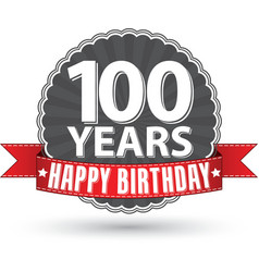 Happy birthday 100 years retro label with red vector