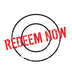 Redeem now rubber stamp vector