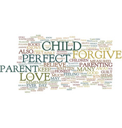 The not so perfect parent text background word vector