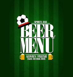 Beer menu design card for sports bar vector