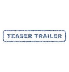 Teaser trailer textile stamp vector