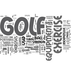 What is golf exercise equipment and how can it vector