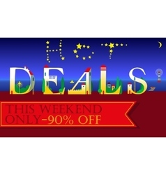 Hot deals this weekend only ninety percents off vector
