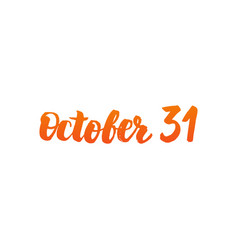 October 31 calligraphy vector