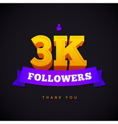 Thank you 3000 followers card thanks design vector image