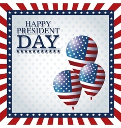 Happy president day balloons frame flag vector