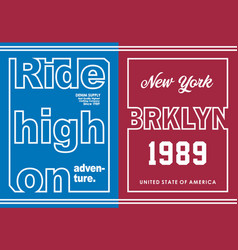 ride high on with new york vector image
