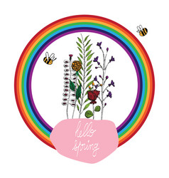 quote hello spring with flowers and rainbow vector image vector image