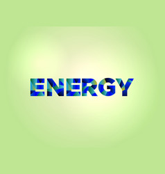 Energy concept colorful word art vector