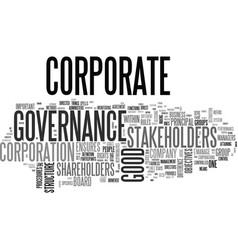 What is good corporate governance text word cloud vector