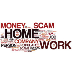 The number one work at home scam explained text vector