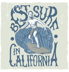 Best surfing in california poster vector
