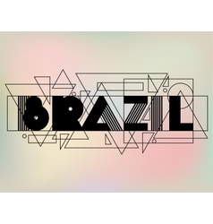 Brazil in abstract geometric style design for vector