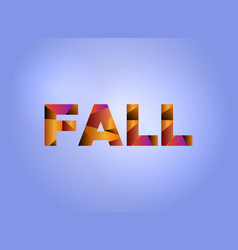 Fall concept colorful word art vector