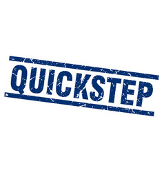 square grunge blue quickstep stamp vector image vector image