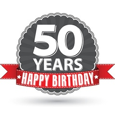 Happy birthday 50 years retro label with red vector