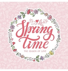 Spring time letteringpink floral wreathpattern vector