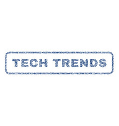 Tech trends textile stamp vector