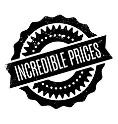 Incredible prices rubber stamp vector