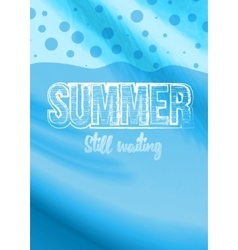 Summer still waiting party flyer design vector