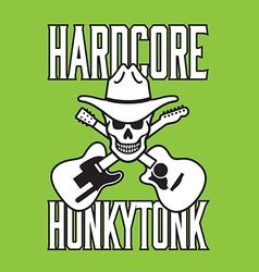 Hardcore honkytonk skull design vector