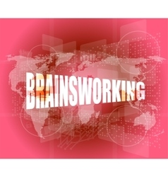Word brainsworking on touch screen technology vector