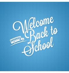 back to school vintage lettering background vector image