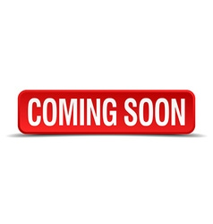 Coming soon red three-dimensional square button vector