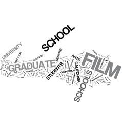 graduate film schools text background word cloud vector image vector image