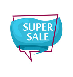 Marketing speech bubble with super sale phrase vector